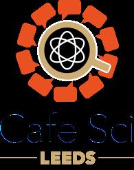Cafe Sci Leeds